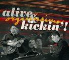 ORGANISSIMO Alive & Kickin'! album cover