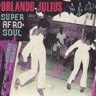 ORLANDO JULIUS EKEMODE Super Afro Soul (compilation) album cover