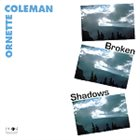 ORNETTE COLEMAN Broken Shadows (aka Belgium 1969) album cover