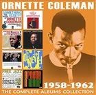 ORNETTE COLEMAN Complete Albums Collection: 1958-1962 album cover