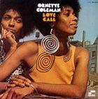 ORNETTE COLEMAN Love Call album cover