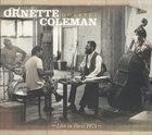 ORNETTE COLEMAN Ornette Coleman Quartet : Live In Paris 1971 album cover