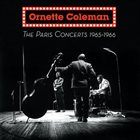 ORNETTE COLEMAN The Paris Concerts 1965-1666 album cover