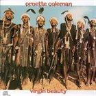 ORNETTE COLEMAN Virgin Beauty album cover