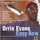 ORRIN EVANS Easy Now album cover