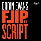 ORRIN EVANS Flip The Script album cover