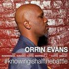 ORRIN EVANS #KNOWINGISHALFTHEBATTLE album cover