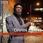 ORRIN EVANS Liberation Blues album cover