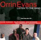 ORRIN EVANS Listen To The Band album cover