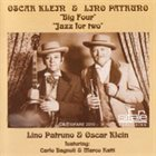 OSCAR KLEIN Big Four, Jazz for Two (feat. Carlo Bagnoli & Marco Ratti) album cover