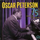 OSCAR PETERSON 75th Birthday Celebration album cover