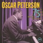 OSCAR PETERSON A 75th Birthday Celebration album cover