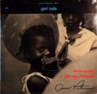 OSCAR PETERSON Exclusively For My Friends Vol. II - Girl Talk (aka Oscar Peterson Plays For Lovers) album cover