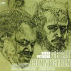 OSCAR PETERSON Great Connection album cover
