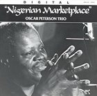 OSCAR PETERSON Nigerian Marketplace album cover