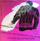 OSCAR PETERSON Oscar Peterson Plays Duke Ellington (aka Oscar Peterson Plays The Duke Ellington Songbook) album cover