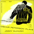 OSCAR PETERSON Oscar Peterson Plays Jimmy McHugh (aka Oscar Peterson Plays The Jimmy McHugh Song Book) album cover
