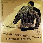 OSCAR PETERSON Oscar Peterson Plays Harold Arlen (aka Plays The Harold Arlen Song Book) album cover
