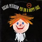 OSCAR PETERSON Put On A Happy Face album cover