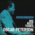 OSCAR PETERSON Rememberin': His Best Tunes album cover