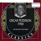 OSCAR PETERSON The Chronological Classics: Oscar Peterson 1950 album cover