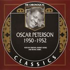 OSCAR PETERSON The Chronological Classics: Oscar Peterson 1950-1952 album cover