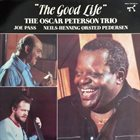 OSCAR PETERSON The Oscar Peterson Trio ‎: The Good Life album cover