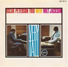 OSCAR PETERSON The Oscar Peterson Trio With Milt Jackson ‎: Very Tall album cover