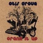 OTIS GROVE Crank It Up album cover