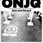 OTOMO YOSHIHIDE ONJQ (Yoshihide Otomo New Jazz Quintet) : Hat And Beard album cover
