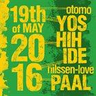OTOMO YOSHIHIDE Otomo  Yoshihide / Paal Nilssen-Love : 19th of May, 2016 album cover