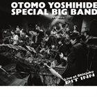 OTOMO YOSHIHIDE Otomo Yoshihide Special Big Band: Live At Shinjuku Pit Inn album cover