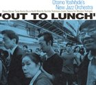 OTOMO YOSHIHIDE Out to Lunch album cover