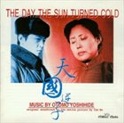 OTOMO YOSHIHIDE The Day The Sun Turned Cold album cover