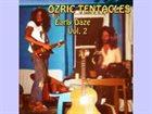 OZRIC TENTACLES Early Daze Vol. 2 album cover
