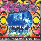 OZRIC TENTACLES Live at the Pongmasters Ball album cover