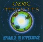 OZRIC TENTACLES Spirals in Hyperspace album cover
