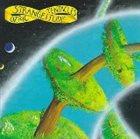 OZRIC TENTACLES Strangeitude album cover