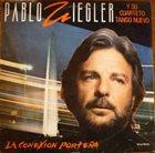 PABLO ZIEGLER La Conexión Porteña album cover