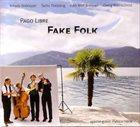PAGO LIBRE Fake Folk album cover