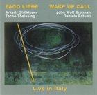 PAGO LIBRE Wake Up Call album cover