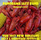 PANORAMA JAZZ BAND Recorded Live At The 2017 New Orleans Jazz & Heritage Festival album cover