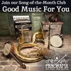 PANORAMA JAZZ BAND Song​-​of​-​the​-​Month Club: Good Music For You album cover