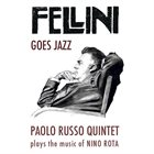 PAOLO RUSSO Fellini Goes Jazz album cover
