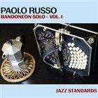 PAOLO RUSSO Jazz Standards - Bandoneon Solo Vol.1 album cover