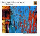 PAOLO RUSSO Paolo Russo & Band Au Neon :