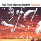 PAOLO RUSSO Paolo Russo & Nuevotrioporteño : Evocándote album cover