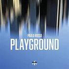 PAOLO RUSSO Playground album cover