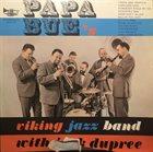 PAPA BUE JENSEN Papa Bue's Viking Jazzband And Jack Dupree album cover