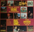 PAPA BUE JENSEN Papa Bue's Viking Jazzband : Te Anniversary Album 1956 - 1966 album cover